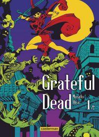 Grateful dead T1, manga chez Casterman de Hisa