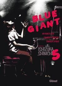 Blue giant T5, manga chez Glénat de Ishizuka