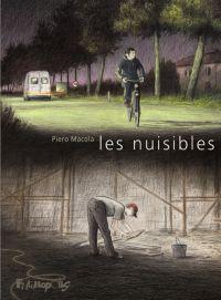 Les Nuisibles, bd chez Futuropolis de Macola