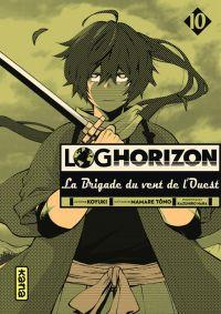 Log Horizon - La brigade du vent de l'ouest  T10, manga chez Kana de Tono, Koyuki