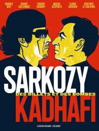 Sarkozy-Kadhafi : Des billets et des bombes (0), bd chez Delcourt de Collombat, Arfi, le Guilcher, Chavant, Guéguen, Despratz, de Villepoix