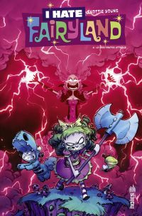 I Hate Fairyland T4 : La pire contre-attaque (0), comics chez Urban Comics de Young, Beaulieu