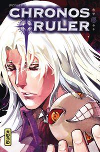 Chronos ruler T5, manga chez Kana de Ponjea