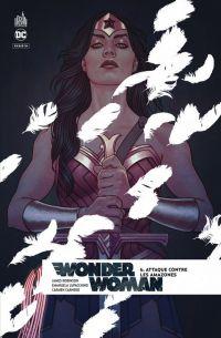 Wonder Woman Rebirth T6 : Attaque contre les Amazones (0), comics chez Urban Comics de Robinson, Lupacchino, Merino, Segovia, Santucci, Carnero, Fajardo Jr, Hi-fi colour, Frison