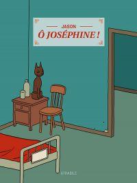 Ô Joséphine, bd chez Atrabile de Jason