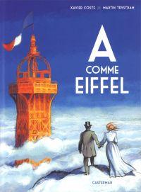 A comme Eiffel, bd chez Casterman de Coste, Trystram