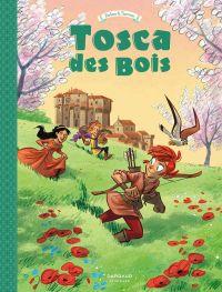 Tosca des Bois T3, bd chez Dargaud de Radice, Turconi