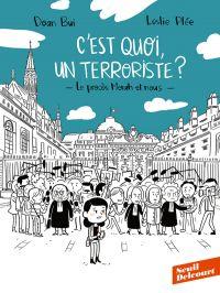 C'est quoi, un terroriste : Le procès Merah et nous (0), bd chez Delcourt de Bui, Plée