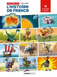 Histoire de l'histoire de France T1 : Du Big Bang à Louis XIV (0), bd chez Bamboo de Laudrain, Lunven