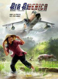 Air America T1 : Sur la piste Hô Chi Minh (0), bd chez Zéphyr de Wallace, Buendia, Lepelletier