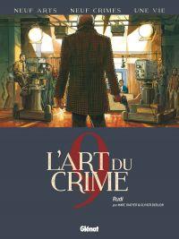 L'Art du crime T9 : Rudi (0), bd chez Glénat de Berlion, Omeyer, Favrelle