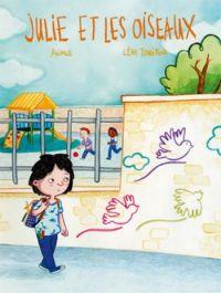 Julie et les oiseaux, bd chez Jarjille éditions de Touitou, Anjale