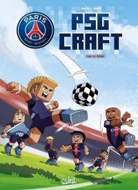 PSG Craft T1 : Cube du Monde (0), bd chez Soleil de Mariolle, Minte