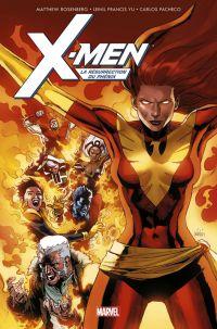 X-Men : La Résurrection du Phénix (0), comics chez Panini Comics de Rosenberg, Yu, Rosanas, Benett, Pacheco, Rosenberg