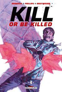 Kill or Be Killed T4, comics chez Delcourt de Brubaker, Phillips, Breitweiser