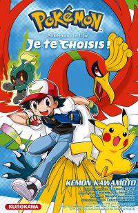 Pokémon, le film : Je te choisis, manga chez Kurokawa de Kawamoto