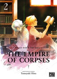 The empire of corpses T2, manga chez Pika de Project Itoh, Tomoyuki