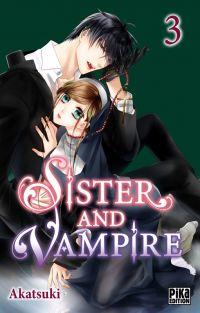 Sister and vampire  T3, manga chez Pika de Akatsuki