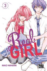 Real girl  T3, manga chez Pika de Nanami
