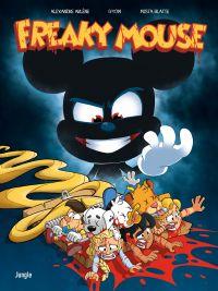 Freaky Mouse, bd chez Jungle de Arlène, Gyom, Blatte