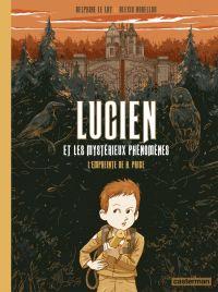 Lucien et les mystérieux phénomènes T1 : L'Empreinte de H. Price (0), bd chez Casterman de le Lay, Horellou