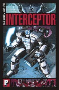 Interceptor T1, comics chez Casterman de Cates, Burnett, Cunniffe