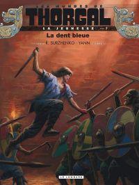 Les Mondes de Thorgal – cycle La jeunesse de Thorgal, T7 : La dent bleue (0), bd chez Le Lombard de Yann, Surzhenko