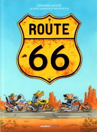 Route 66, bd chez Bamboo de Abolin, Després
