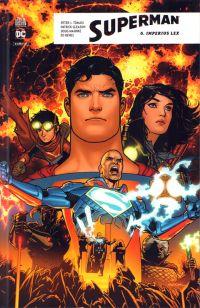 Superman Rebirth T6 : Imperius Lex (0), comics chez Urban Comics de Gleason, Tomasi, Robinson, Kitson, Godlewski, Benes, Thibert, Moore, Segovia, Herbert, Prado, Mahnke, Eltaeb, Downer, Quintana, Ribeiro, Sanchez, Sook