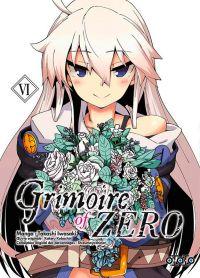Grimoire of Zero T6, manga chez Ototo de Kobashiri, Iwasaki