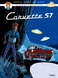 Brian Bones T3 : Corvette 57 (0), bd chez Paquet de Rodolphe, Van Linthout, Stibane