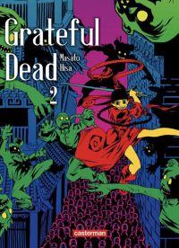 Grateful dead T2, manga chez Casterman de Hisa
