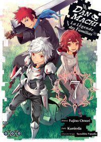 Dan Machi La légende des Familias T7, manga chez Ototo de Omori, Kunieda