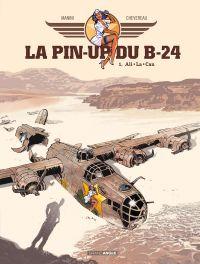 La Pin-up du B24 T1 : Ali La Can (0), bd chez Bamboo de Manini, Chevereau