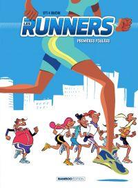 Les Runners T1 : Premières foulées (0), bd chez Bamboo de Sti, Buche