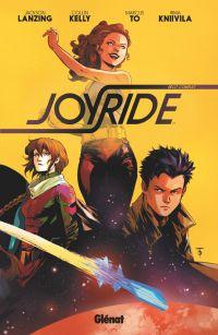Joyride, comics chez Glénat de Lanzing, Kelly, To, Kniivila