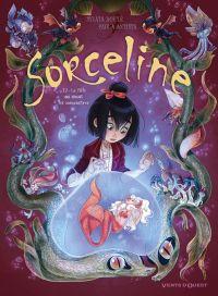 Sorceline T2 : La fille qui aimait les animonstres (0), bd chez Glénat de Douyé, Antista, Lowenael