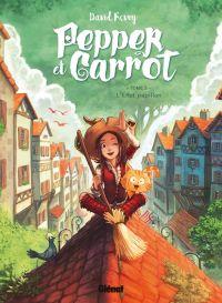Pepper et Carrot T3 : L'Effet papillon (0), bd chez Glénat de Revoy