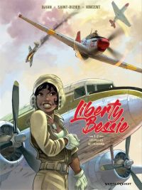 Liberty Bessie T1 : Un pilote de l'Alabama (0), bd chez Glénat de Djian, Saint-Dizier, Vincent