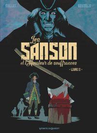 Les Sanson et l'amateur de souffrances T2 : Livre II (0), bd chez Glénat de Mallet, Beuzelin, Lauprêtre