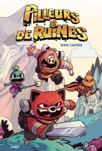 Pilleurs de Ruines, comics chez Jungle de Laufman