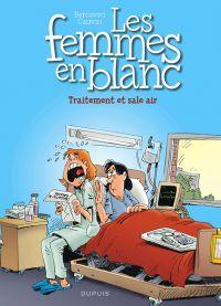 Les femmes en blanc T41 : Traitement et sale air (0), bd chez Dupuis de Cauvin, Bercovici, Léonardo