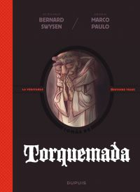 La Véritable histoire vraie T6 : Torquemada (0), bd chez Dupuis de Swysen, Paulo, BenBK