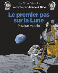 Le Fil de l'Histoire T12 : Premier pas sur la lune (0), bd chez Dupuis de Erre, Savoia