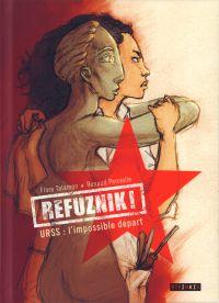 Refuznik ! : URSS : l'impossible départ (0), bd chez Steinkis de Talamon, Pennelle
