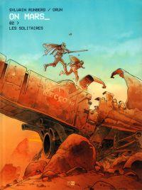 On Mars T2 : Les solitaires (0), bd chez Daniel Maghen de Runberg, Grun