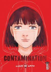 Contamination  T3, manga chez Kana de Acato