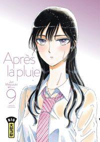Après la pluie T9, manga chez Kana de Mayuzuki