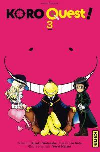 Koro quest ! T3, manga chez Kana de Watanabe