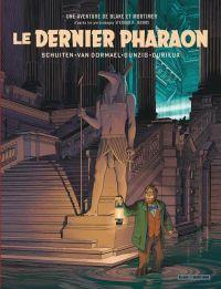 Autour de Blake & Mortimer T11 : Le dernier pharaon (0), bd chez Blake et Mortimer de van Dormael, Schuiten, Gunzig, Durieux